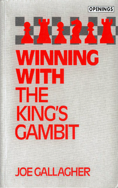 Gallagher, Joe - Winning With the King's Gambit.pdf