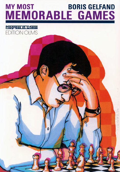 Gelfand, Boris - My Most Memorable Games.pdf