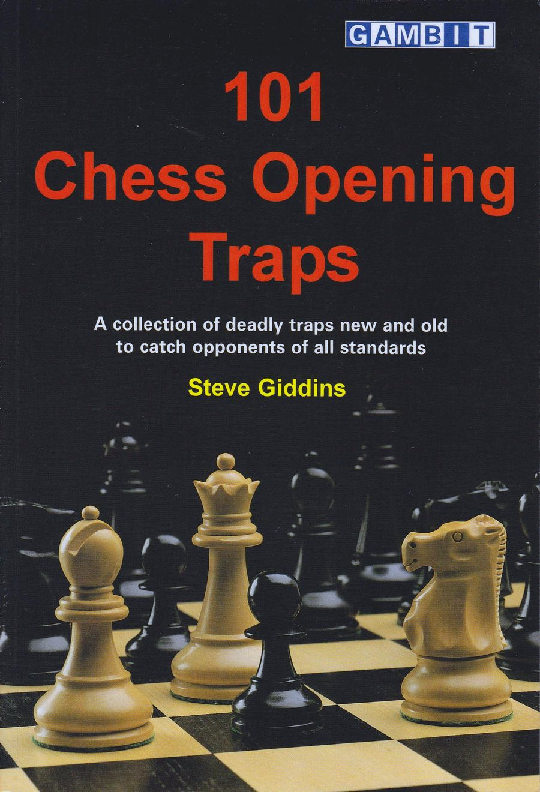 Giddins, Steve - 101 Chess Opening Traps.pdf