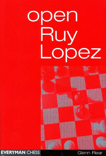 Glenn Flear - Open Ruy Lopez - Everyman (2000).pdf
