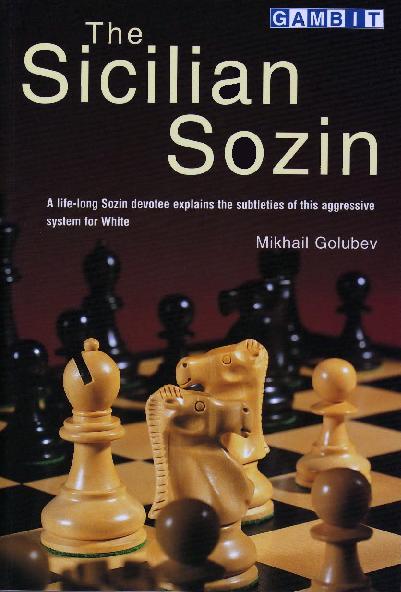 Golubev, Mikhail - The Sicilian Sozin.pdf