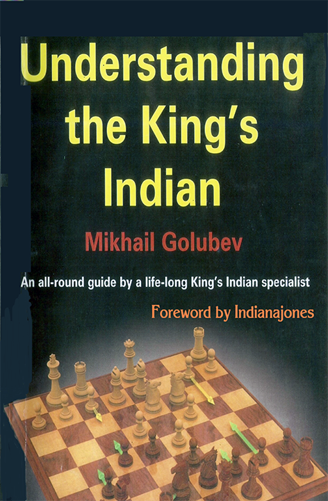 Golubev, Mikhail - Understanding the King's Indian.pdf