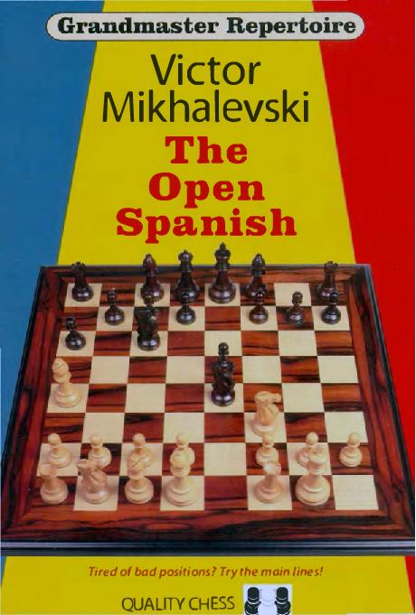 Grandmaster Repertoire 13 The Open Spanish Mikhalevski 2013.pdf