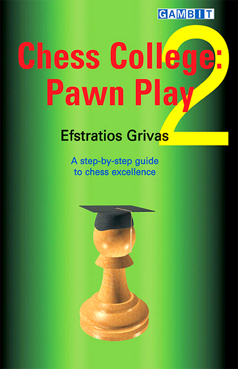 Grivas, Efstratios - Chess College 2 - Pawn Play.pdf