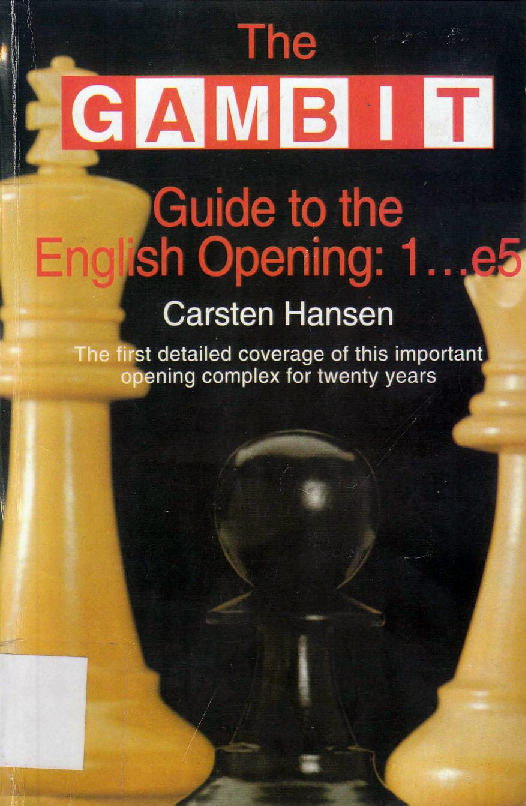 Hansen, Carsten - The Gambit Guide to the English Opening 1...e5.pdf