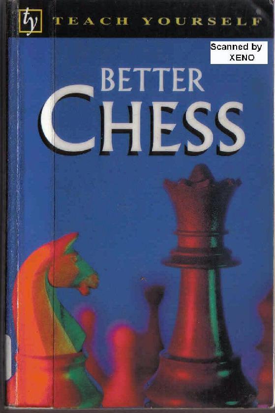 Hartston, Bill - Teach Yourself Better Chess.pdf