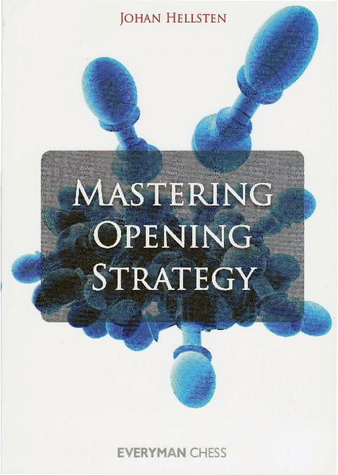 Hellsten, Johan - Mastering Opening Strategy.pdf