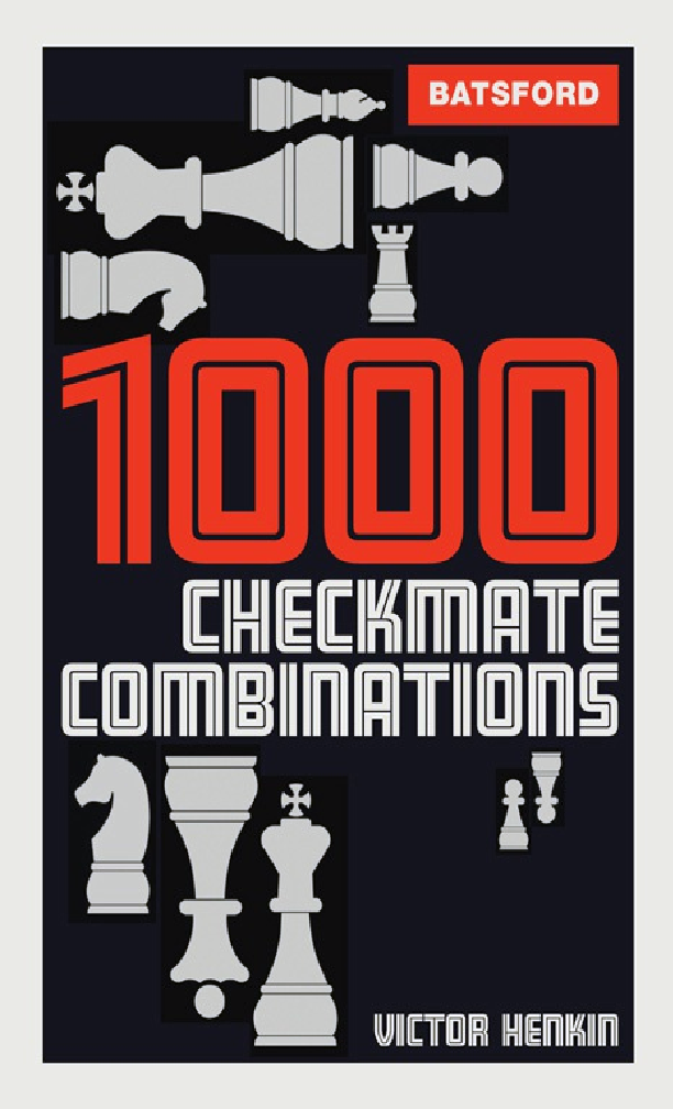 Henkin, Victor - 1000 Checkmate Combinations.pdf