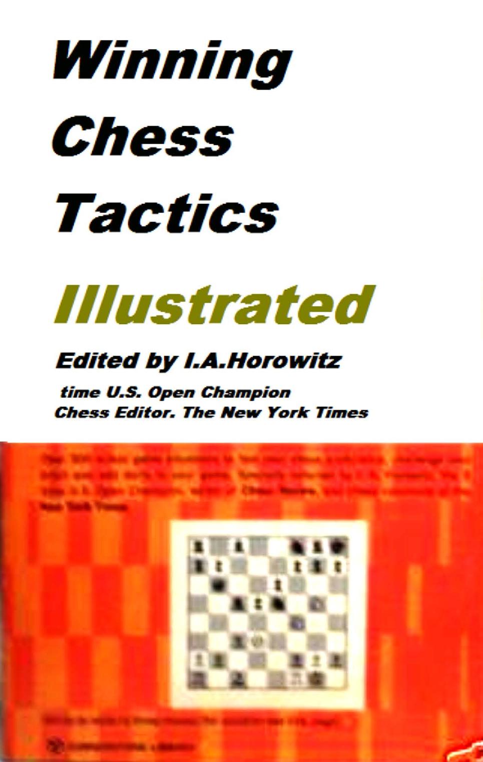 Horowitz, IA - Winning Chess Tactics Illustrated.pdf
