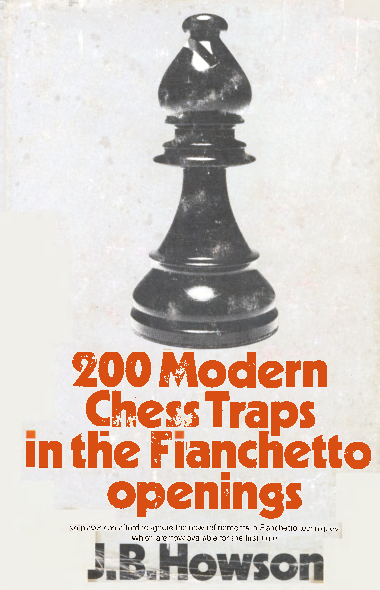 Howson, JB - 200 Modern Chess Traps in the Fianchetto Openings.pdf