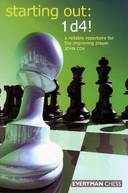 John Cox - Starting Out - 1.d4! - Everyman (2006).pdf
