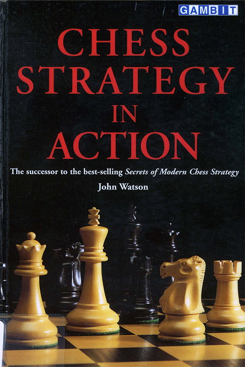 John Watson Chess Strategy In Action.pdf