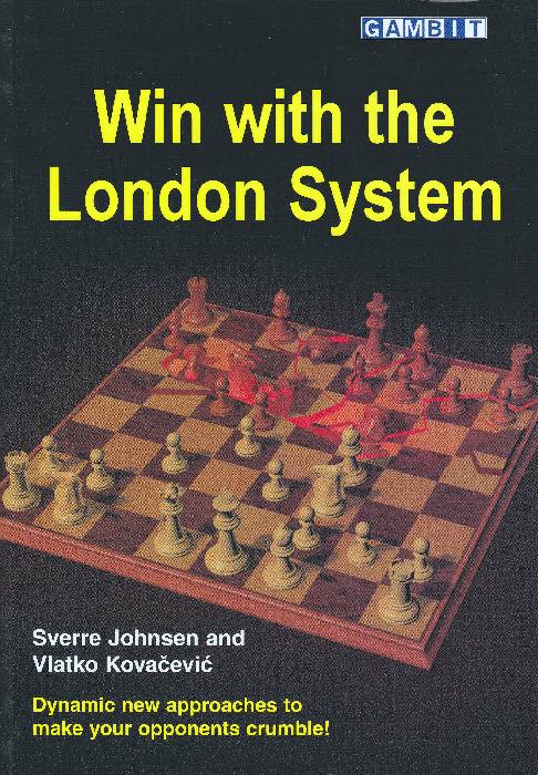Johnsen, Sverre & Kovacevic, Vlatko - Win with the London System.pdf
