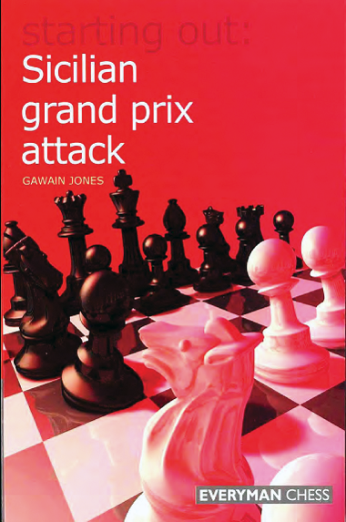 Jones, Gawain - Starting Out Sicilian Grand Prix Attack.pdf