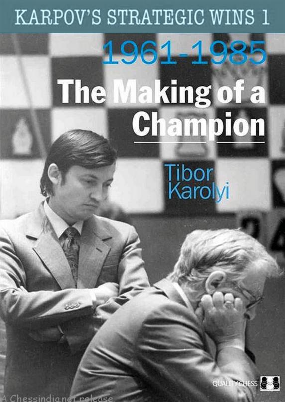 Karpov's Strategic Wins 1 - 1961-1985 - Tibor Karolyi - Quality 2011.pdf