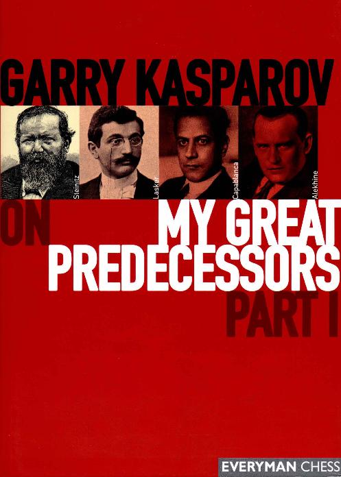 Kasparov, Garry - My Great Predecessors 1.pdf