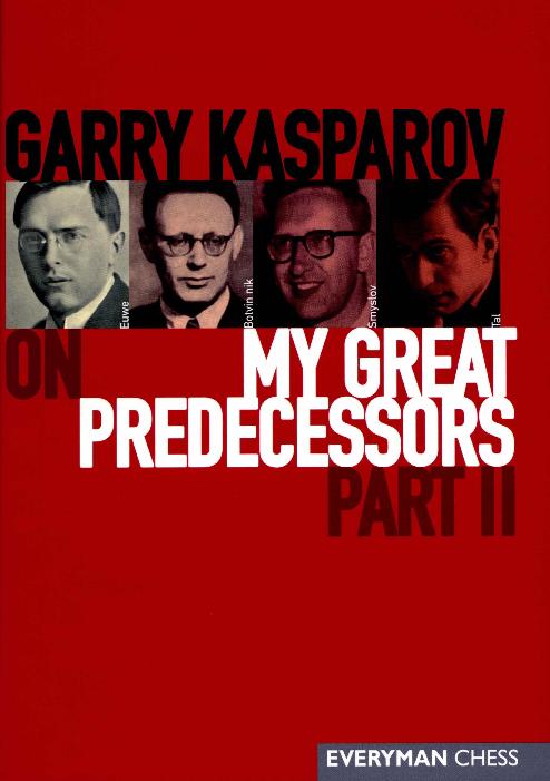 Kasparov, Garry - My Great Predecessors 2.pdf