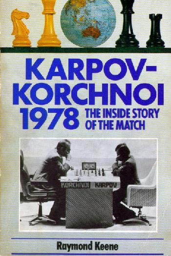 Keene, Raymond - Karpov-Korchnoi 1978.pdf