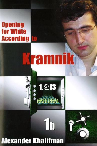 Khalifman, Alexander - Opening for White according to Kramnik 1b.pdf
