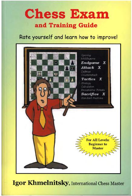 Khmelnitsky, Igor - Chess Exam And Training Guide.pdf