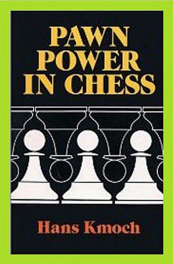 Kmoch, Hans - Pawn Power in Chess.pdf