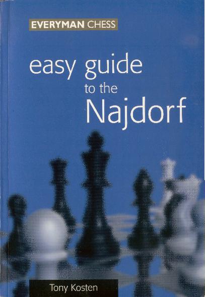 Kosten, Tony - Easy Guide to the Najdorf.pdf