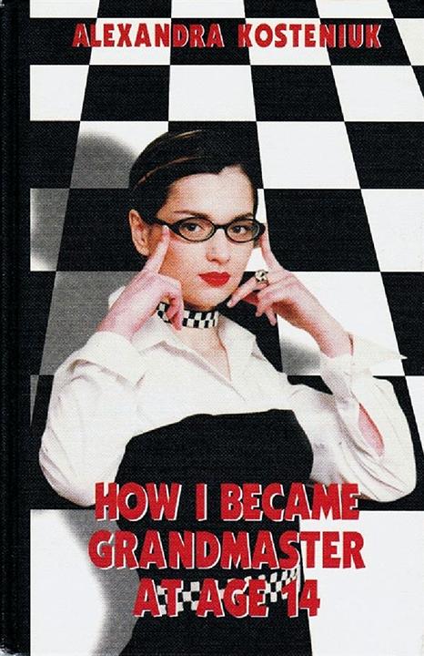 Kosteniuk, Alexandra - How I Became Grandmaster at Age 14.pdf