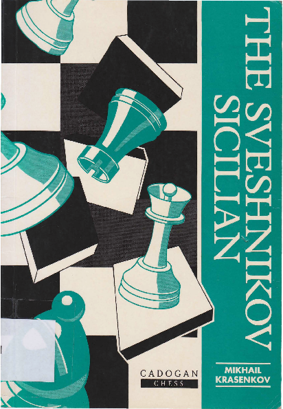 Krasenkov, Mikhail - The Sveshnikov Sicilian.pdf