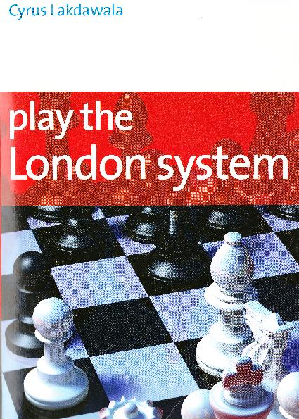 Lakdawala, Cyrus - Play the London System.pdf
