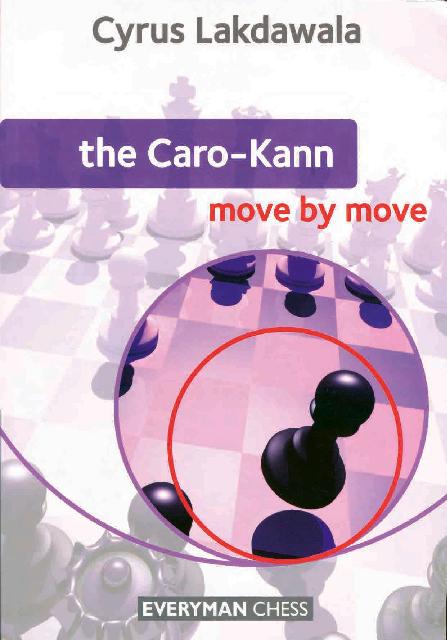Lakdawala, Cyrus - The Caro Kann Move by Move.pdf