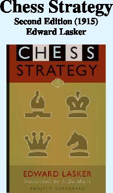 Lasker, Edward - Chess Strategy.pdf