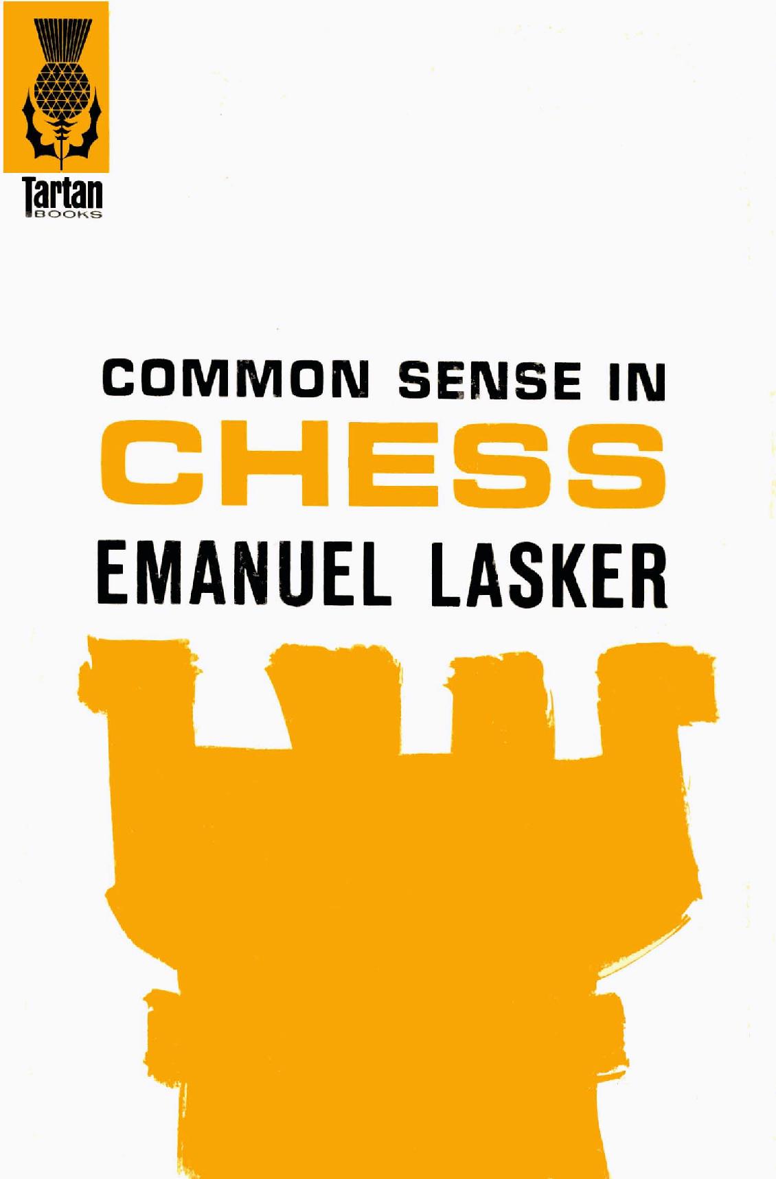 Lasker, Emanuel - Common Sense in Chess.pdf