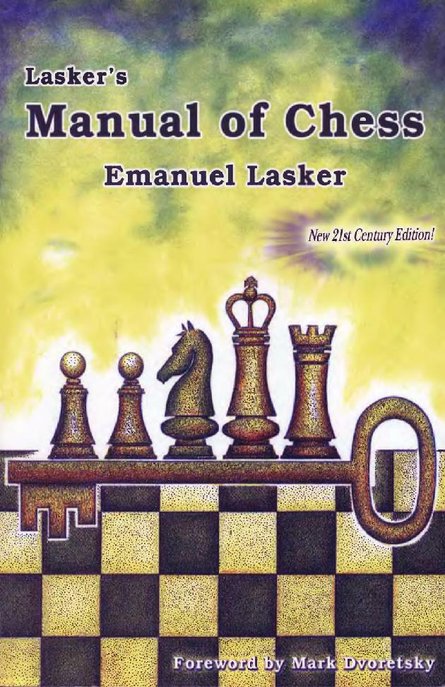 Lasker, Emanuel - Lasker's Manual of Chess.pdf