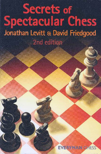 Levitt, Jonathan - Secrets of Spectacular Chess.pdf