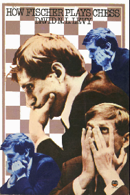 Levy, David - How Fischer Plays Chess.pdf