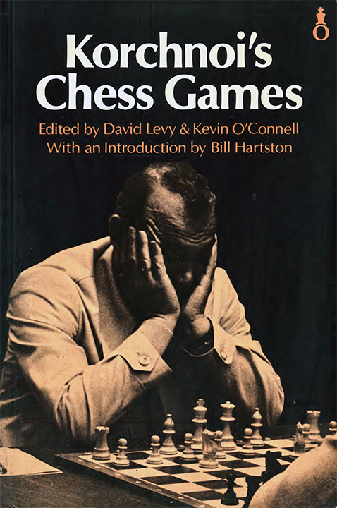 Levy, David & O'Connell, Kevin - Korchnoi's Chess Games.pdf