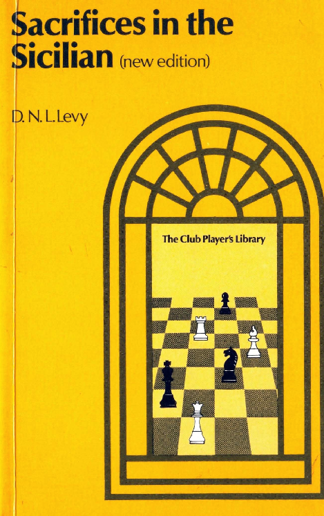 Levy, David - Sacrifices in the Sicilian 2nd.pdf