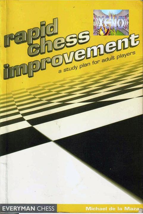 de la Maza, Michael - Rapid Chess Improvement.pdf